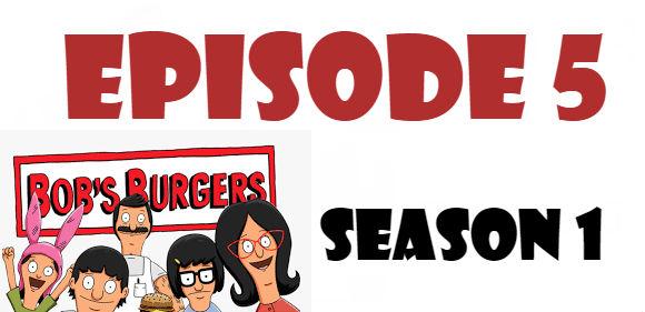 Bob's Burgers Season 1 Episode 5 TV Series