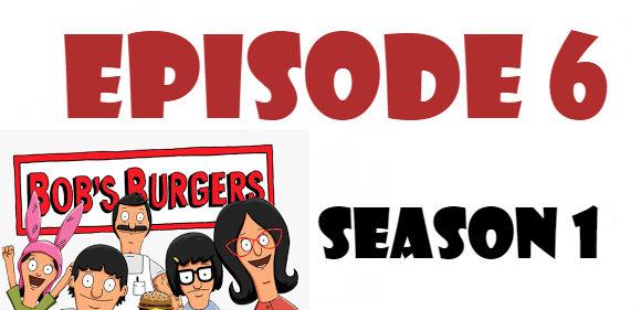 Bob's Burgers Season 1 Episode 6 TV Series