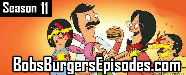Bob's Burgers Season 11 Episodes TV Series