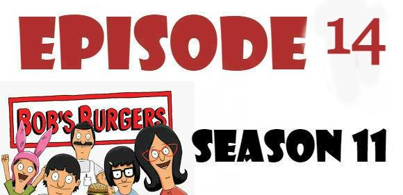 Bob's Burgers Season 11 Episode 14